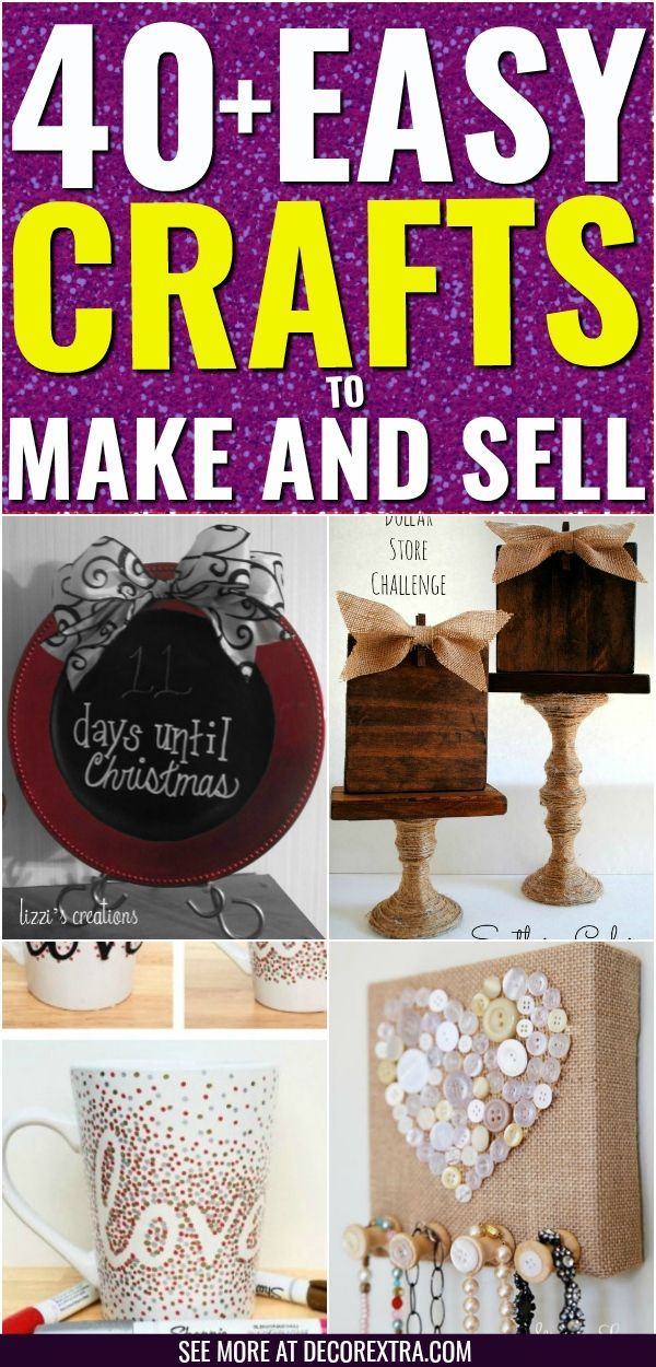 40 Amazing Crafts To Make And Sell Trending Ideas Pinterest