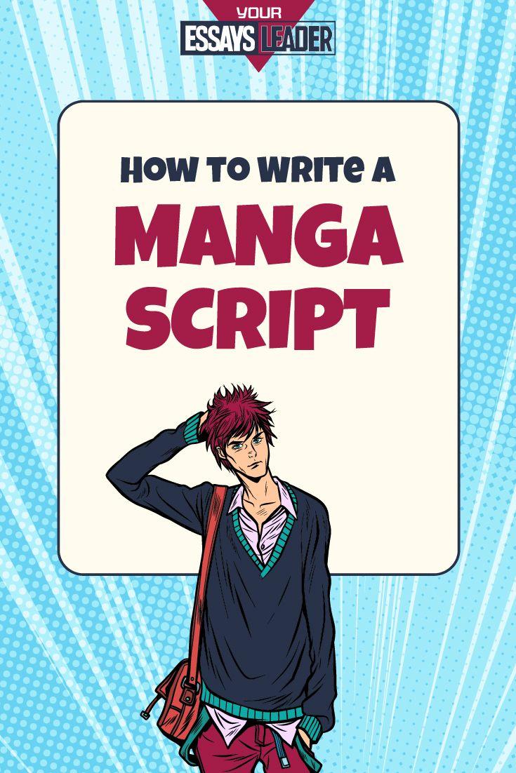 How To Write A Manga Script Guided Writing Writing Manga