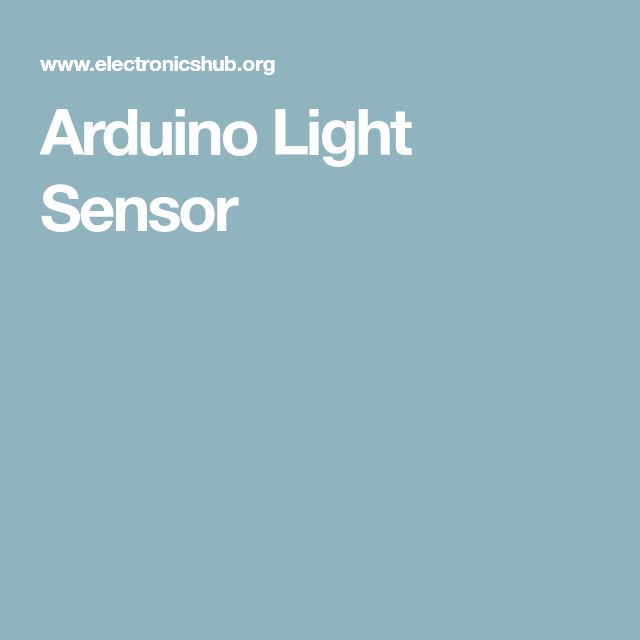 Arduino Light Sensor