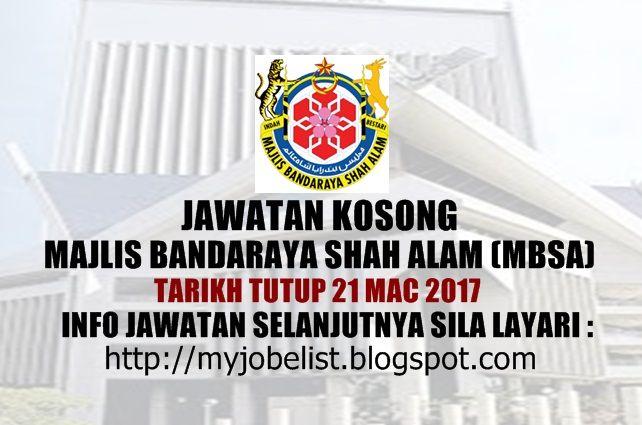 Jawatan Kosong Terkini di MBSA - 21 Mac 2017  Jawatan kosong kerajaan terkini di Majlis Bandaraya Shah Alam (MBSA) Mac 2017   Jawatan kosong terkini di Majlis Bandaraya Shah Alam (MBSA) Mac 2017. Permohonan adalah dipelawa daripada warganegara Malaysia Keutamaan akan diberi kepada rakyat DYMM Sultan Selangor Darul Ehsan yang berkelayakan untuk mengisi kekosongan jawatan kosong terkini di Majlis Bandaraya Shah Alam (MBSA) sebagai :1. PEGAWAI TEKNOLOGI MAKLUMAT F41/442. PELUKIS PELAN (SENI…