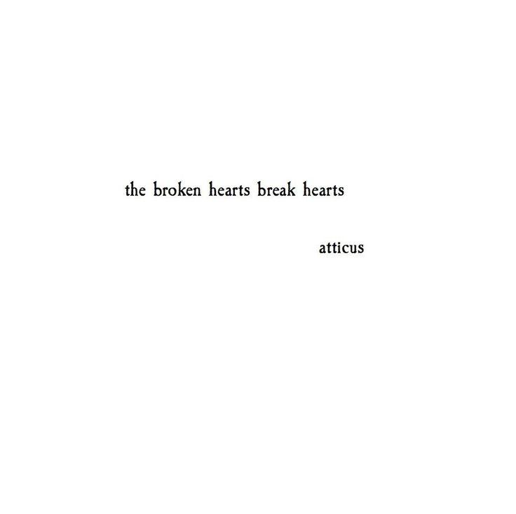 'Broken Hearts' @atticuspoetry #atticuspoetry