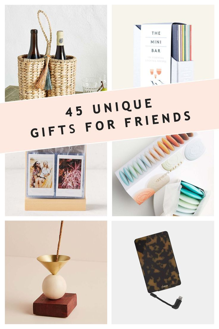 Best Friend Gifts 45 Unique Gifts For Friends Gifts For Friends