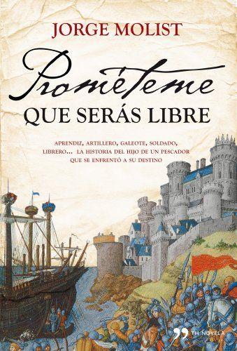 Prométeme que serás libre (TH Novela) de Jorge Molist https://www.amazon.es/dp/8484609537/ref=cm_sw_r_pi_dp_F12dxbW0DNZV9
