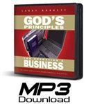 God's Principles for Operating a Business, a classic seminar taught by author and teacher Larry Burkett, presents 36 principles in .mp3 format that will set any business apart from the rest.