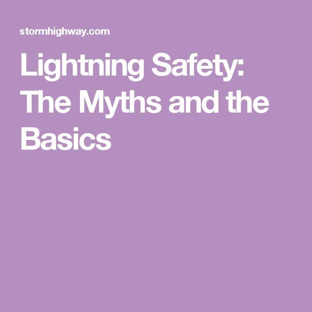 Lightning Safety: The Myths and the Basics