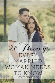 20 Things Every Married Woman Needs To Know- Do you need help for your marriage? Are you feeling discouraged and overwhelmed by your marriage? Here are 20 things you need to know about building a thriving marriage.