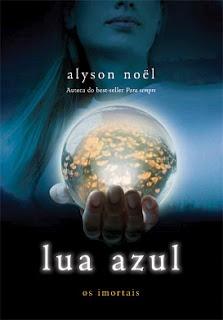 Livro - Lua Azul (Os Imortais) |AMEI