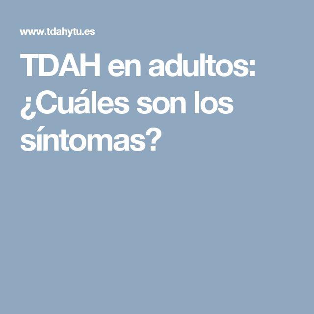TDAH en adultos: ¿Cuáles son los síntomas?