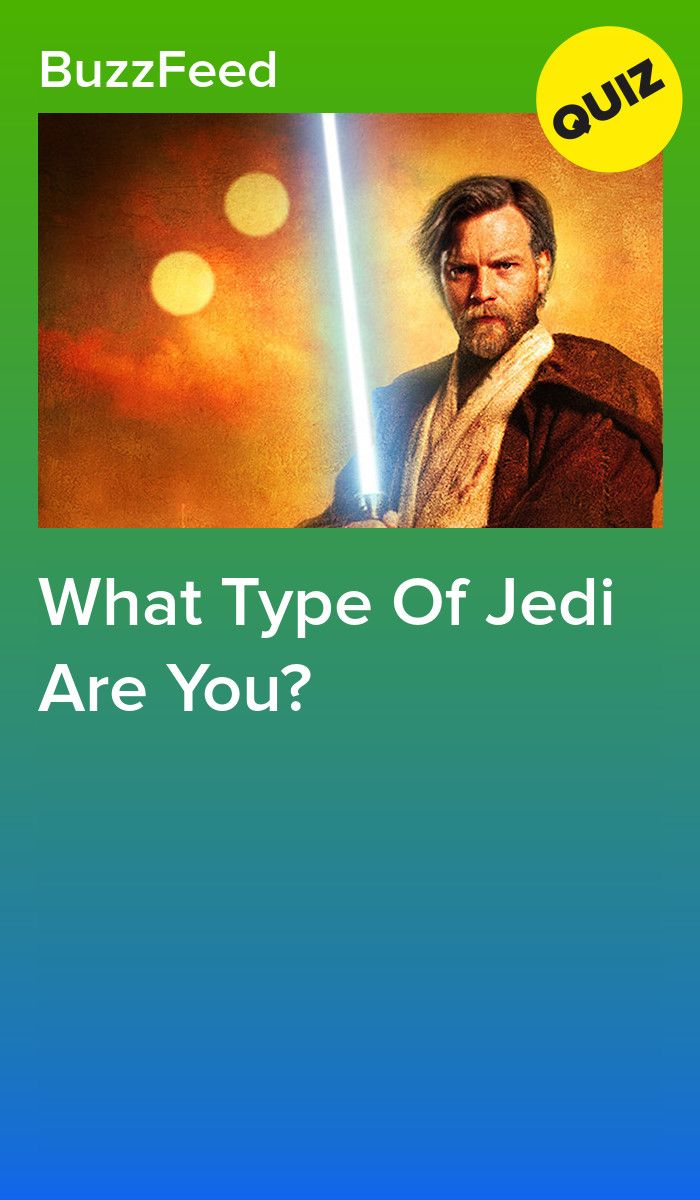 What Type Of Jedi Are You Star Wars Quiz Star Wars Quizzes Star Wars Memes