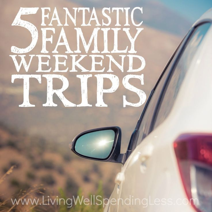 Best 25 family weekend ideas on pinterest weekend with for Weekend get away ideas