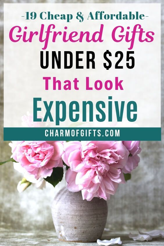 19 Inexpensive Girlfriend Gifts Under 25 That Look Expensive Romantic Adorable And Non