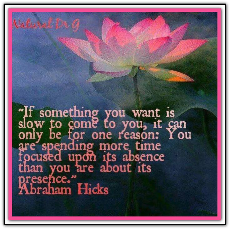 If something you want is slow to come to you, it can only be for one reason: You are spending more time focused upon its absence than you are about its presence. Abraham-Hicks Quotes (AHQ2629) #lawofattraction