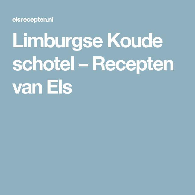 Limburgse Koude schotel – Recepten van Els