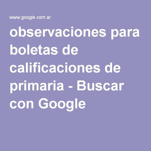 observaciones para boletas de calificaciones de primaria - Buscar con Google