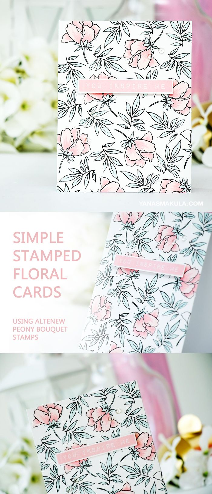 Create Simple Stamped Floral Cards Using Altenew Peony Bouquet Stamps. To see more card examples and learn more, please visit http://www.yanasmakula.com/?p=52411