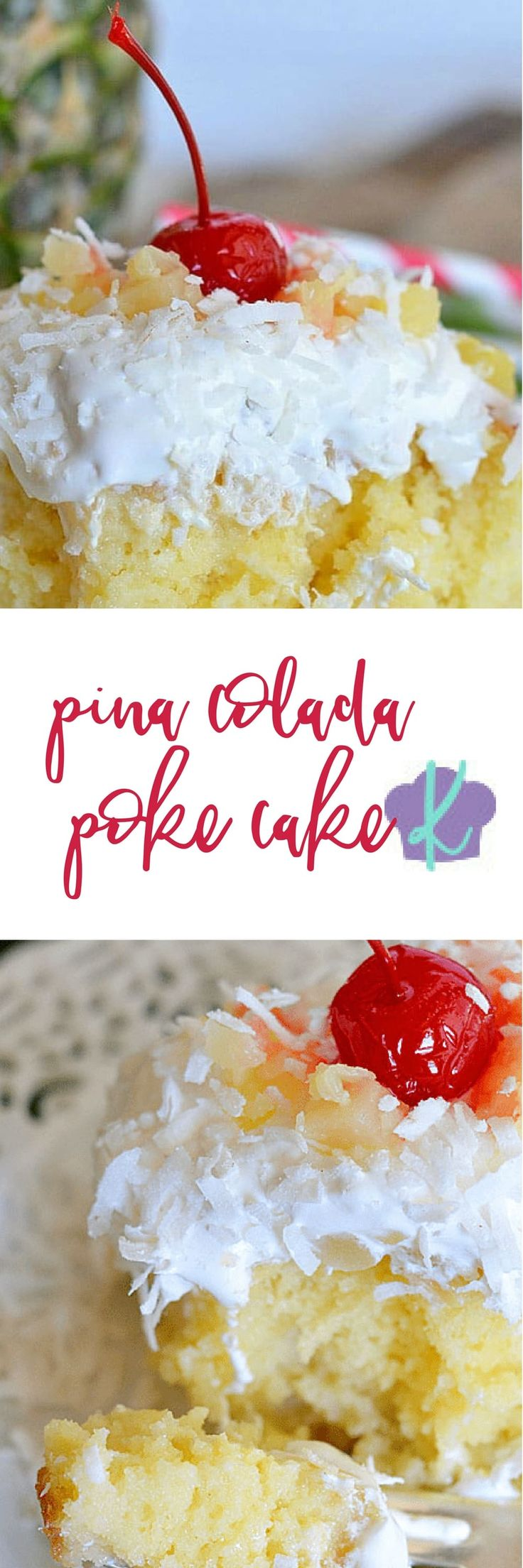 Pina Colada Poke Cake - so SIMPLE to make and absolutely DELICIOUS!   poke cake recipes   summer cake recipes   recipes with pineapple   recipes with coconut   cake recipes    Kitchen Meets Girl
