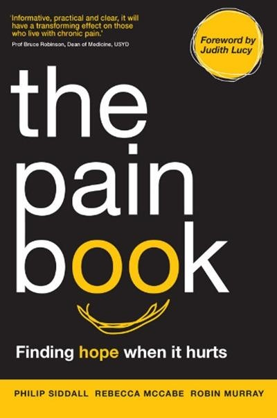Nearing the launch of this great book written by people who have devoted their lives to helping people in pain. Keep an eye out for The Pain Book - coming to a good bookstore near you such as Booktopia!