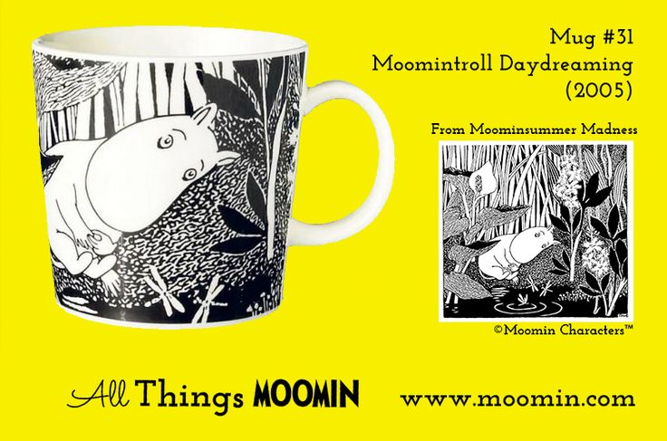 Mug #31 – Moomintroll Daydreaming Produced: 2005 (only 2005 mugs were produced) Illustrated by Tove Slotte and manufactured by Arabia....