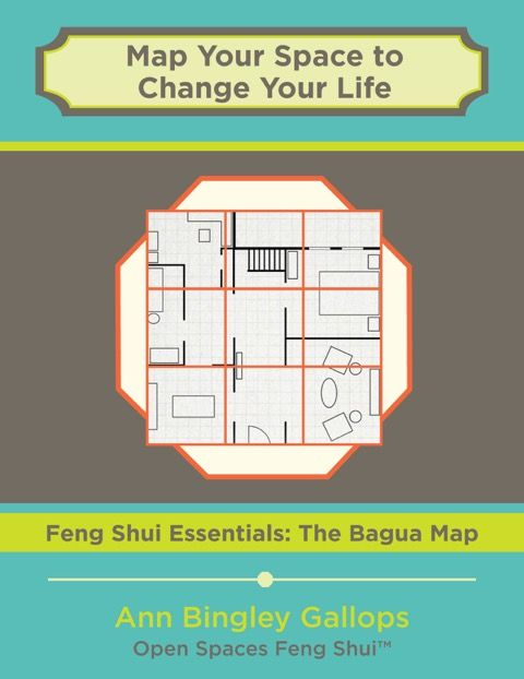 Updated Cover Same Great Information Map Your Space To Change Your Life The Feng Shui Bagua
