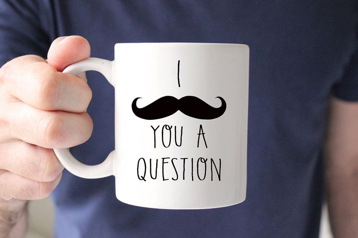 "Funny Coffee Mug, Mustache Mug, Mustache Gifts, Coffee Mug for Husband, Gift for Husband, Gift for Him, Valentines Gift for Husband, Valentines Gift, I mustache you a question. Looking for the perfect gift for him, or mustache gift? This listing is for one 11 oz Premium Ceramic ""I ""mustache"" you a question"" Coffee Mug. Dishwasher safe! Made for a right handed drinker. Design on one side."