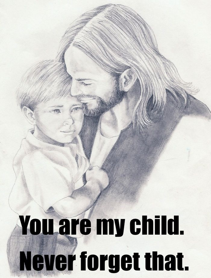 You Are Gods Child Never Forget That I Am A Child Of God