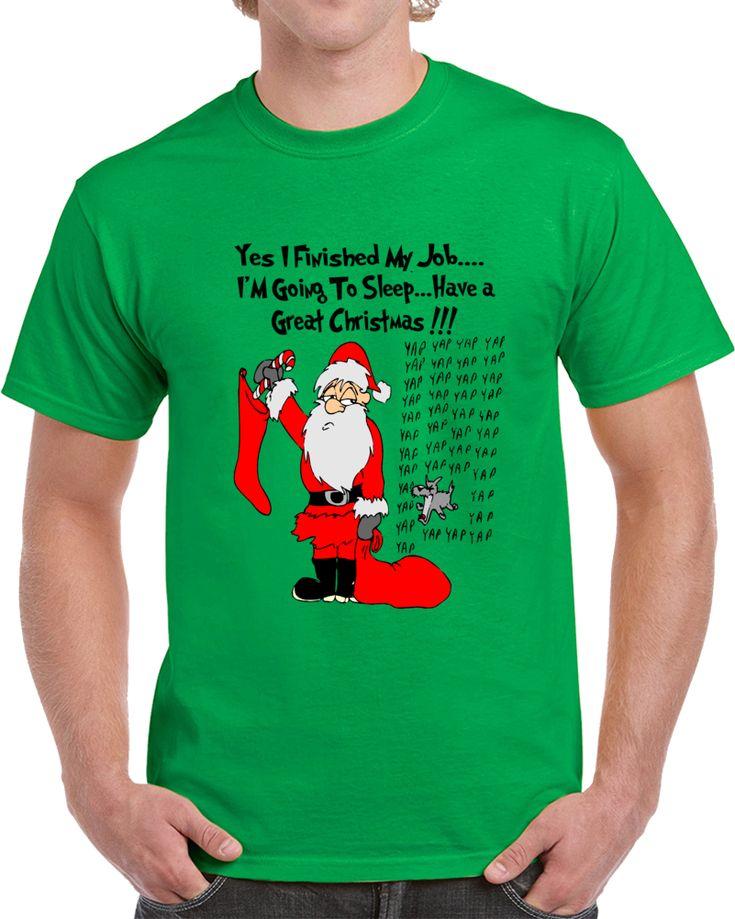 Funny Santa Have A Great Christmas  T Shirt