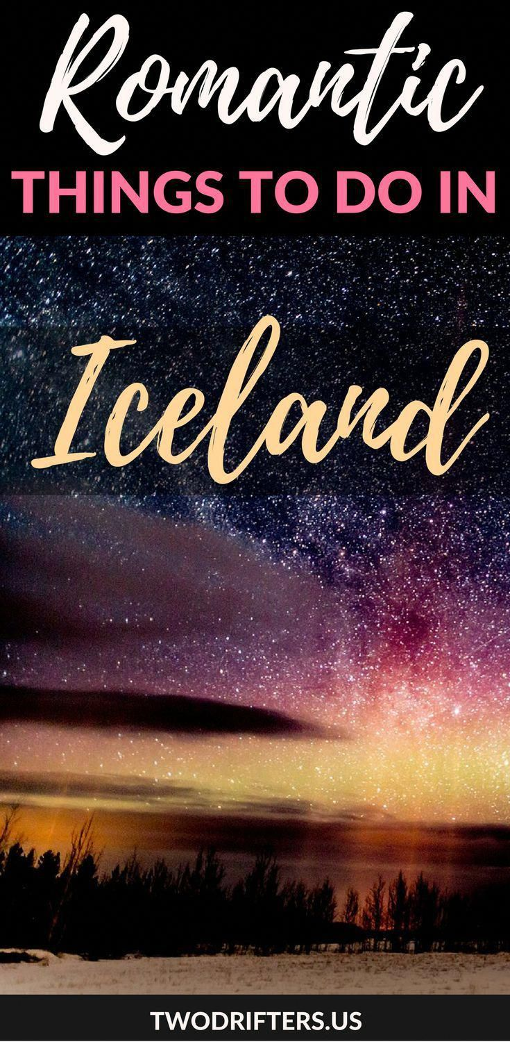 Romantic Iceland: Issues to Do & The place to Keep