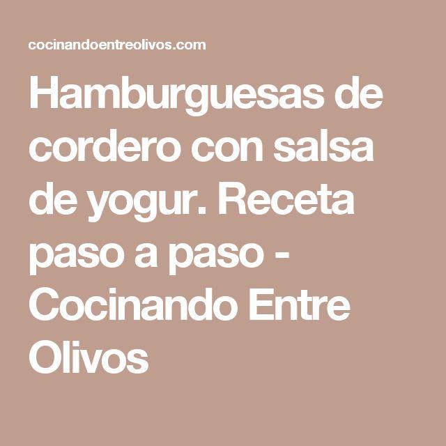 Hamburguesas de cordero con salsa de yogur. Receta paso a paso - Cocinando Entre Olivos