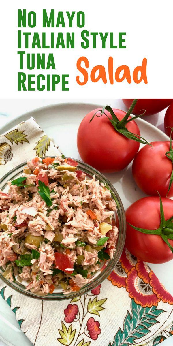 Italian Style Tuna Salad No Mayo - Lake Life State of Mind ⚓️