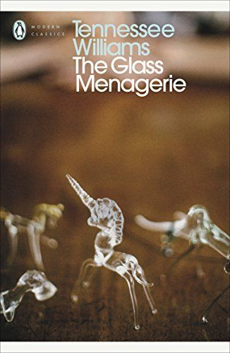 The Glass Menagerie (Penguin Modern Classics) #Glass #Menagerie #(Penguin #Modern #Classics)