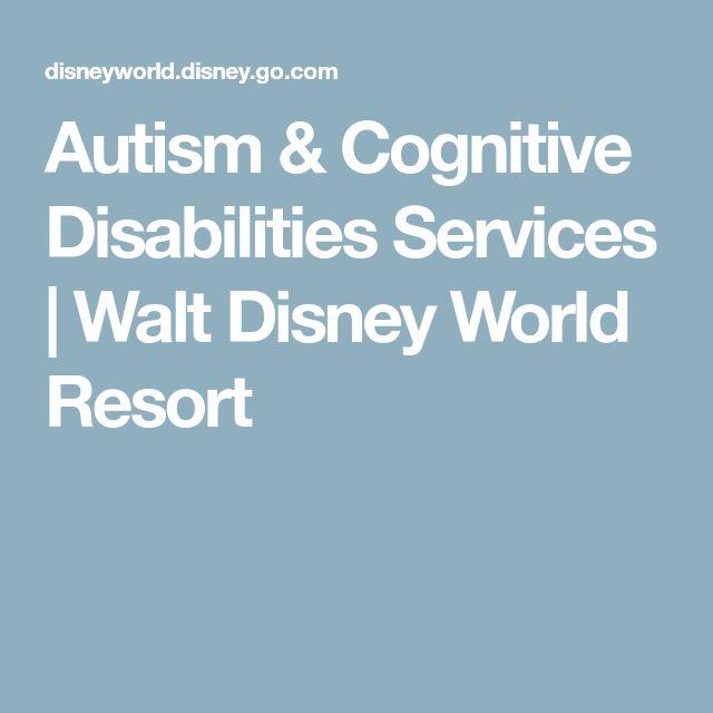 Autism & Cognitive Disabilities Services   Walt Disney World Resort