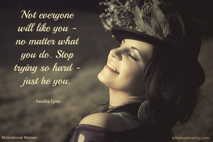 Motivational Memes - Informed Sharing  Just Be You!