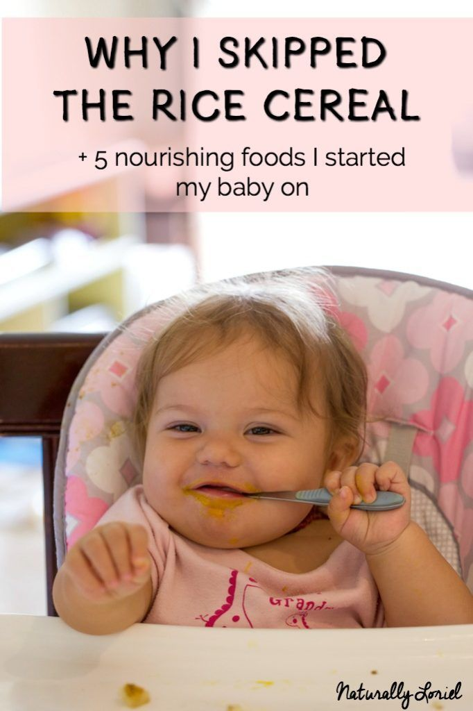 Contrary to what mainstream advice recommends, rice cereal is not a great first food. Here's why I skipped the rice cereal and what I fed my baby instead.