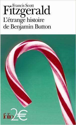 Amazon.fr - L'étrange histoire de Benjamin Button/La lie du bonheur - Francis Scott Fitzgerald, Suzanne V. Mayoux - Livres
