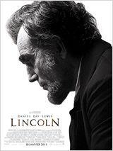 Lincoln de Steven Spielberg — 3/5 — Bon film mais j'ai mis bcp de temps à rentrer dedans ; le début est très bavard et assez compliqué. 08/03/2013