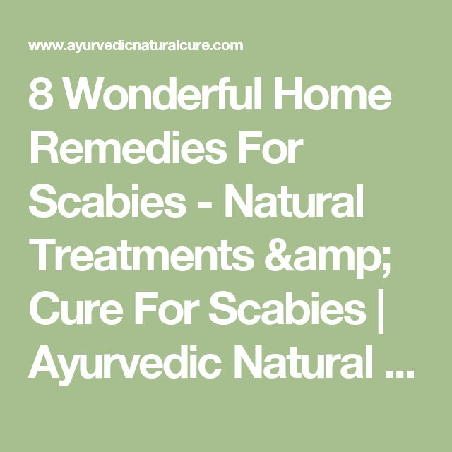 8 Wonderful Home Remedies For Scabies - Natural Treatments & Cure For Scabies   Ayurvedic Natural Cure Supplements