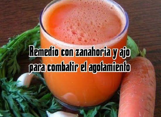 Salud al Día: Remedio con zanahoria y ajo para combatir el agota...