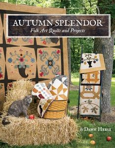 Image of Autumn Splendor- Folk Art Quilts and Projects