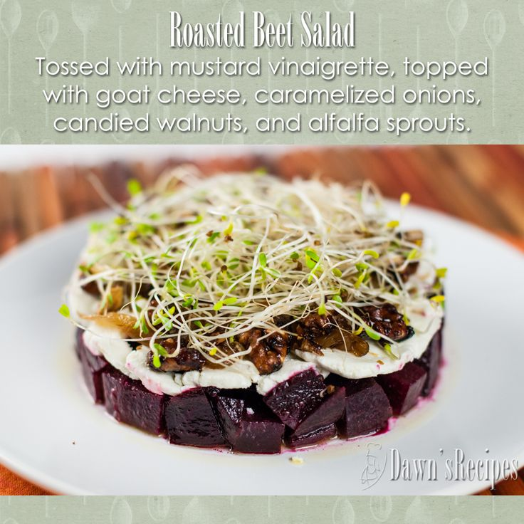Roasted Beet Salad - Tossed with mustard vinaigrette, topped with goat cheese, caramelized onions, candied walnuts, and alfalfa sprouts.