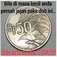 bila waktu kecil anda pernah jajan dengan koin ini, berarti anda TUA. hahaha