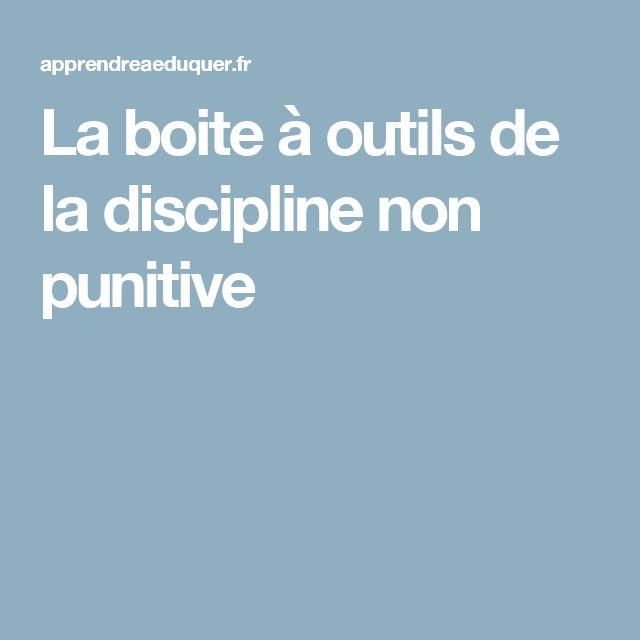 La boite à outils de la discipline non punitive