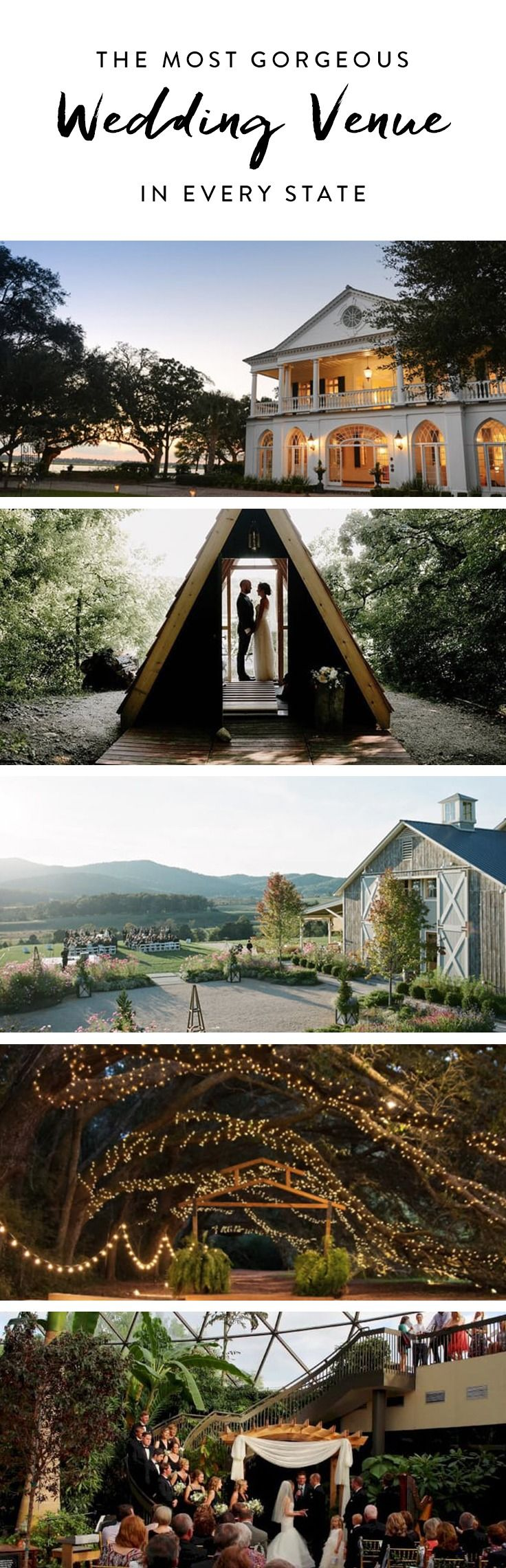 You're engaged. Yay! But now the most taxing part of the planning process begins: Finding a location where you and your fiancé (ooh là là) can get hitched. To help you get started, we've rounded up the most stunning wedding venue in every state.