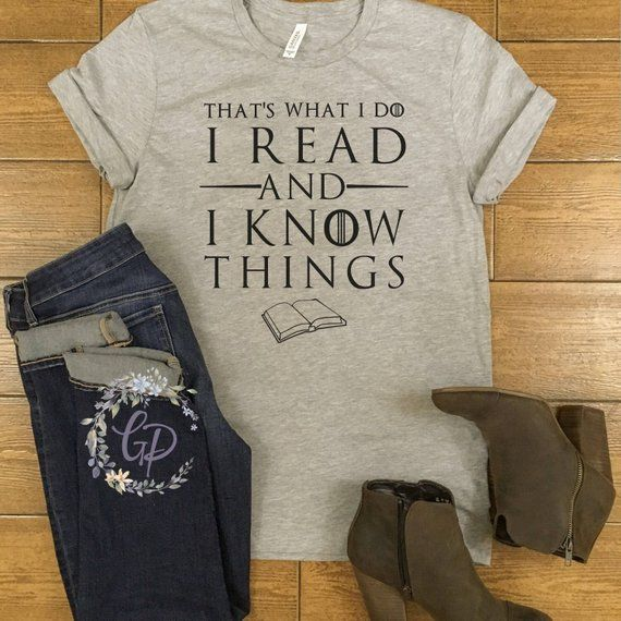 Game Of Thrones T Shirt That S What I Do I Read And I Know