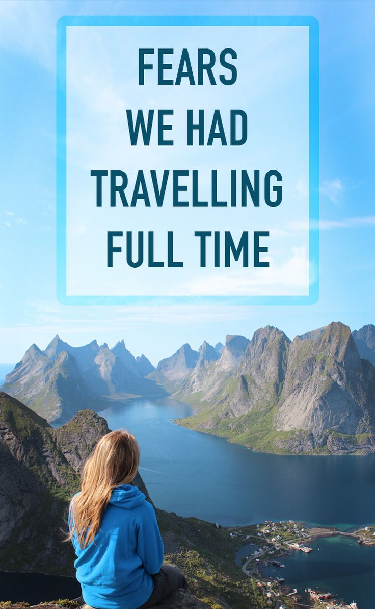 Deciding to travel full time was not an easy decision. The fears we had to travel almost prevented us from hitting the road- but sure glad we decided to move forward regardless of our doubts.