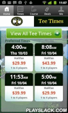 Halifax Golf Tee Times  Android App - playslack.com , The Halifax Plantation Golf app includes custom tee time bookings with easy tap navigation and booking of tee times. The app also supports promotion code discounts with a deals section, course information and an account page to look up past reservations and share these reservations with your playing partners via text and email.