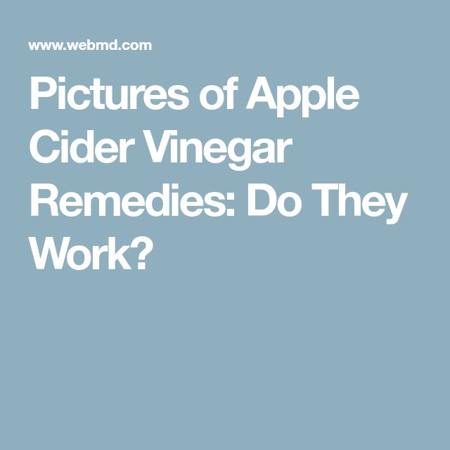 Pictures of Apple Cider Vinegar Remedies: Do They Work?
