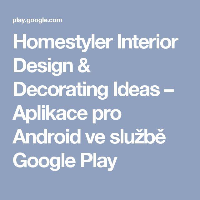 Homestyler Interior Design & Decorating Ideas – Aplikace pro Android ve službě Google Play