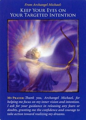 Archangel Michael Oracle Cards - Doreen Virtue - Keep your eyes on your targeted intention #angels #healing #miracles www.angelcardreadingsforyou.com