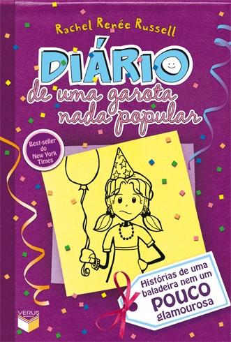 """""""Diário de uma garota nada popular: Histórias de uma baladeira nem um pouco glamourosa (Vol. 2)"""", de Rachel Renée Russell"""