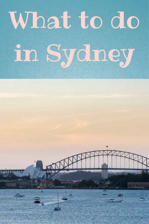 What to do in Sydney - 7 Insider Tips from Sydney Locals to help you enjoy Australia's most amazing city!